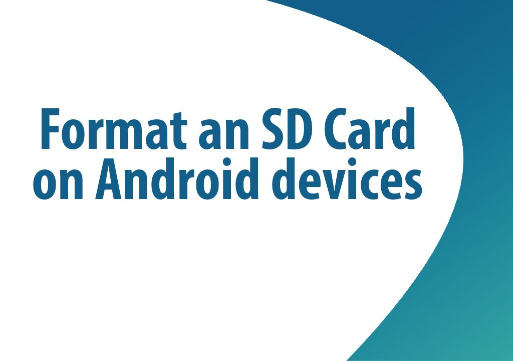 How to format an SD Card on Android devices?